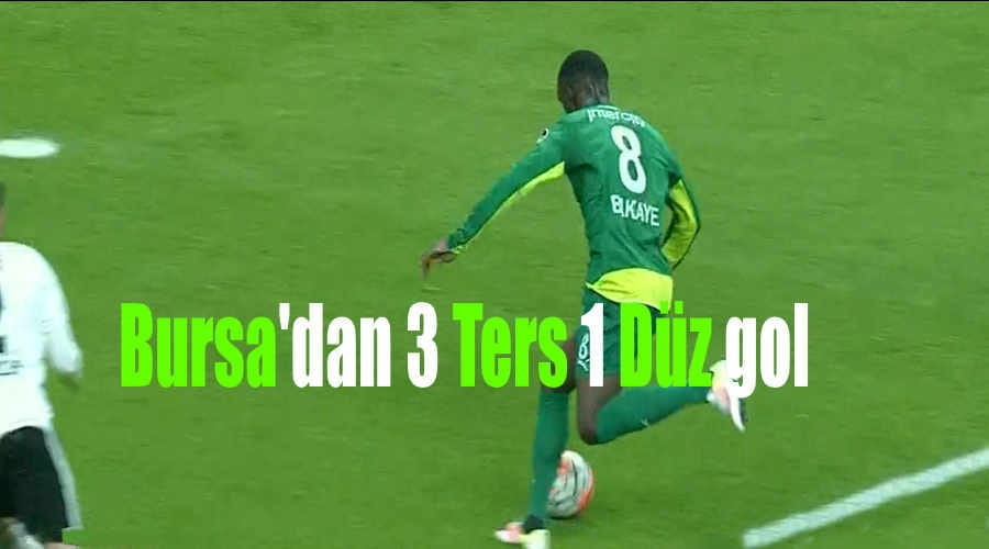 Bursa'dan 3 Ters 1 Düz Gol