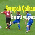 Avrupalı Çalhanoğlu da bunu yaparsa TUR - HIRV 1-0 EURO 2016 0612E